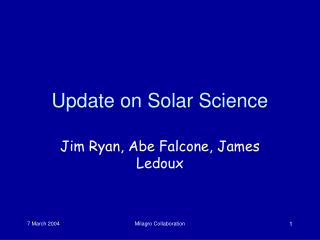 Update on Solar Science