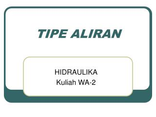 TIPE ALIRAN