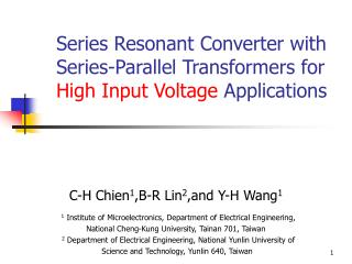 Series Resonant Converter with Series-Parallel Transformers for  High Input Voltage  Applications
