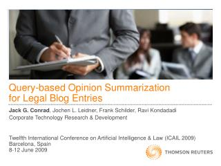 Query-based Opinion Summarization for Legal Blog Entries