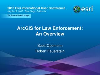 ArcGIS for Law Enforcement: An Overview