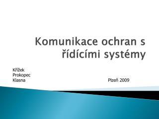 Komunikace ochran s řídícími systémy