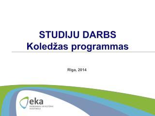 STUDIJU  DARBS Koledžas programmas