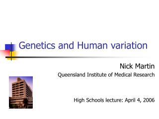 Genetics and Human variation