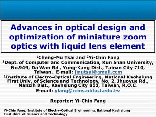 Advances in optical design and optimization of miniature zoom optics with liquid lens element