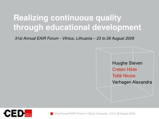 Realizing continuous quality through educational development