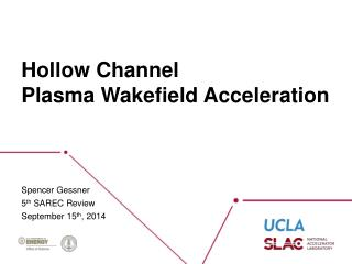 Hollow Channel  Plasma Wakefield Acceleration