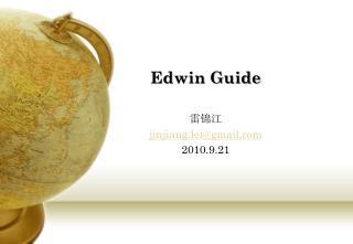 Edwin Guide