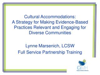 Lynne Marsenich, LCSW Full Service Partnership Training