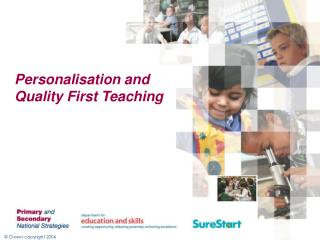 Personalisation and  Quality First Teaching