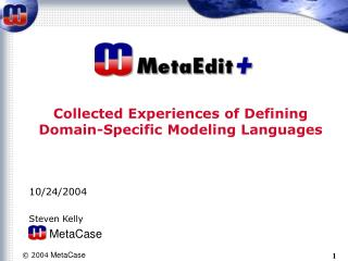 Collected Experiences of Defining Domain-Specific Modeling Languages