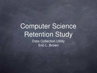 Computer Science Retention Study