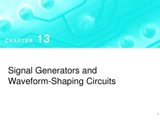 Signal Generators and Waveform-Shaping Circuits