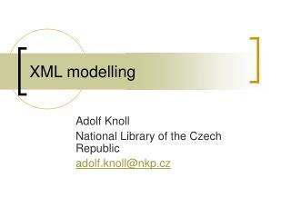 XML modelling