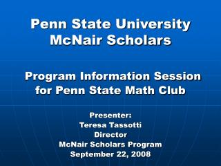 Penn State University McNair Scholars Program Information Session for Penn State Math Club