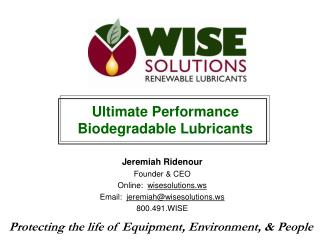 Jeremiah Ridenour Founder & CEO Online:   wisesolutions  Email:   jeremiah@wisesolutions