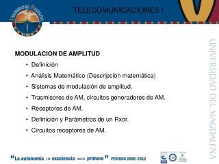 MODULACION DE AMPLITUD    Definición    Análisis Matemático (Descripción matemática)