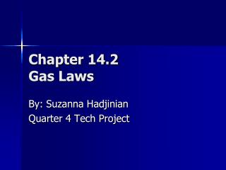 Chapter 14.2 Gas Laws