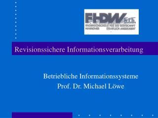 Revisionssichere Informationsverarbeitung