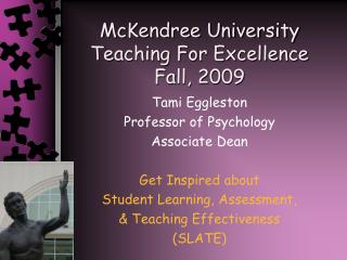 McKendree University Teaching For Excellence Fall, 2009