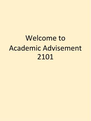 Welcome to Academic Advisement 2101