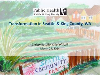 Transformation  in  Seattle & King  County, WA