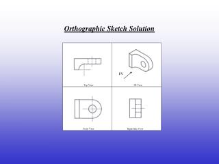 Orthographic Sketch Solution