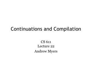 Continuations and Compilation