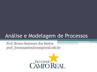 Análise  e  Modelagem  de  Processos