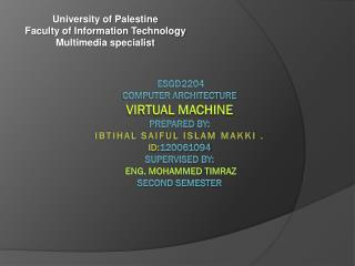 University of Palestine  Faculty of Information Technology  Multimedia specialist