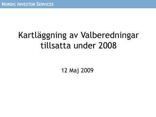 Kartläggning av Valberedningar tillsatta under 2008