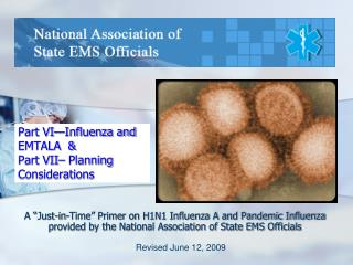 Part VI—Influenza and EMTALA  & Part VII– Planning Considerations
