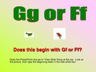 Gg or Ff