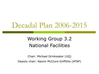 Decadal Plan 2006-2015