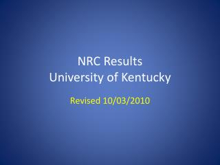 NRC Results University of Kentucky