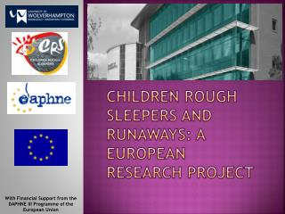 Children rough sleepers and runaways: a european research project