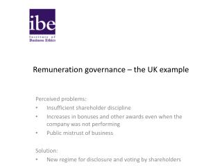 Remuneration governance – the UK example