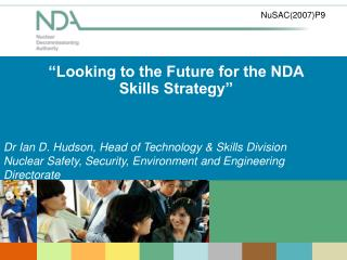 Looking to the Future for the NDA Skills Strategy