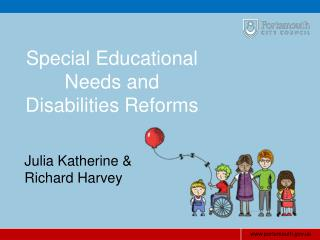 Special Educational Needs and Disabilities Reforms
