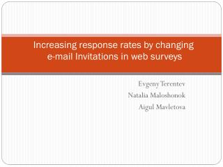 Increasing  response rates  by c hanging e -mail  Invitations in  web  s urveys