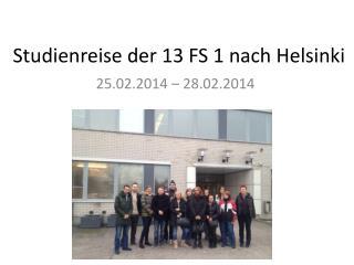 Studienreise  der 13 FS 1  nach Helsinki