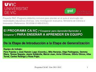 "El PROGRAMA CA/AC (""Cooperar para Aprender/Aprender a Cooperar"") PARA ENSEÑAR A APRENDER EN EQUIPO"