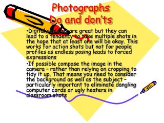 Photographs Do and don'ts