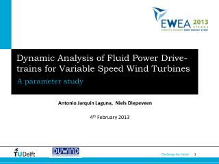Dynamic Analysis of Fluid Power Drive-trains for Variable Speed Wind Turbines