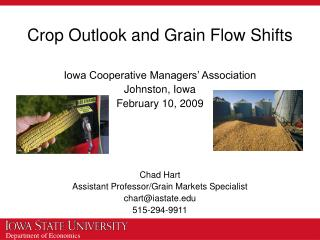 Crop Outlook and Grain Flow Shifts
