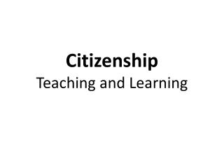 Citizenship Teaching and Learning