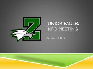 Junior Eagles  Info  Meeting