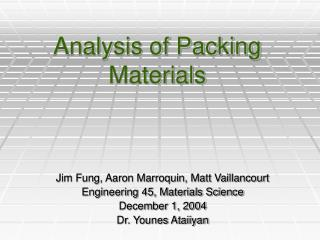 Analysis of Packing Materials