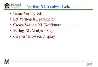 Verilog-XL Analysis Lab.
