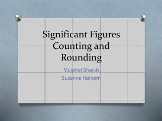 Significant Figures Counting and Rounding